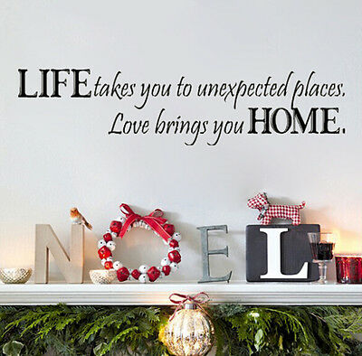 Life Takes Us Love Brings Us Home Vinyl Wall Sticker Quote Decor Plus Mural Art
