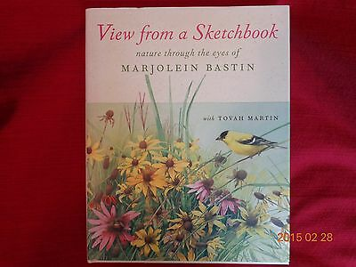 View from a Sketchbook by Marjolein Bastin HC/DJ 2003 1st printing excellent !