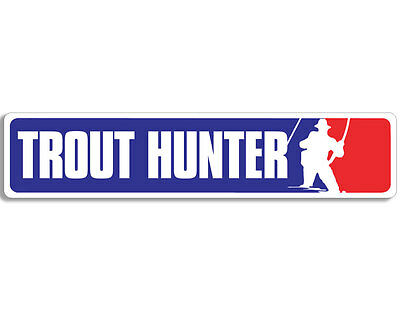 trout hunter fishing 6 inch decal 4 car truck home laptop fun more FH1/_14