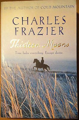 Thirteen Moons by Charles Frazier (2007)