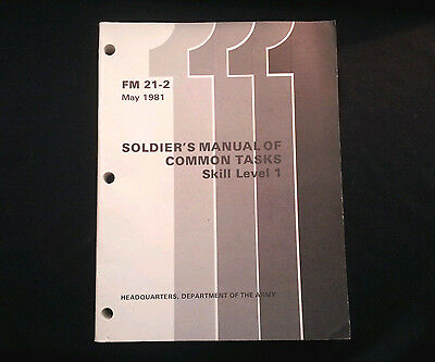 1981 Army Soldier's Manual of Common Tasks FM 21-2 Dept of Army Skill Level 1