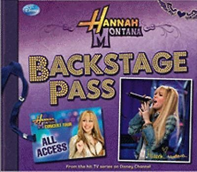Hannah Montana Backstage Pass by Disney Press and M. C. King (2008, Paperback)