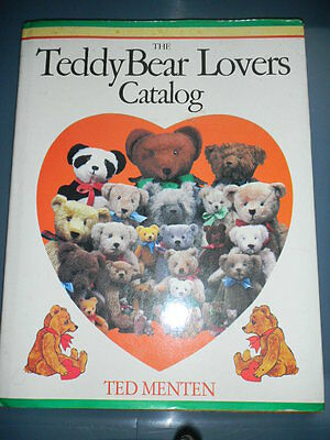 The Teddy Bear Lovers Catalog By Ted Menten