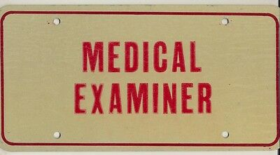 Police Medical Examiner Front License Plate Doctor, Coroner, Quincy, CSI, NCSI
