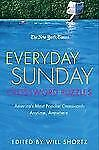 The New York Times Everyday Sunday Crossword Puzzles: America's Most Popular Cr