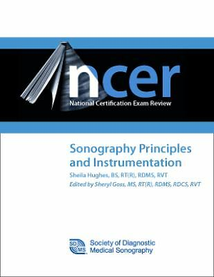 Sonography Principles and Instrumentation by Sheila Hughes (2009, Spiral)