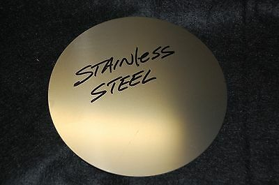 "Stainless Steel Disc 6-1/4""  Diameter .062"" 16 gauge FREE SHIPPING"