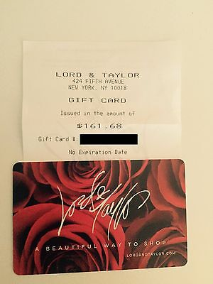 Lord & Taylor gift card $161.68 value; no expiration