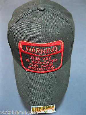 Warning This Vet Is Medicated for your Protection Ball Cap Medicated Vet BallCap