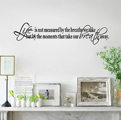 LIFE IS NOT MEASURED BY THE BREATHS WE TAKE Wall stickers home art decor
