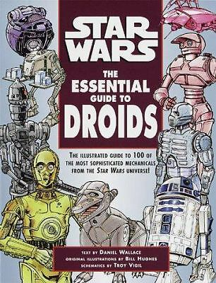 The Essential Guide to Droids (Star Wars) by Wallace, Daniel, Hughes, Bill, Vig