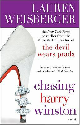 Chasing Harry Winston by Lauren Weisberger (2009, Paperback)