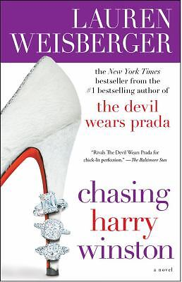 Chasing Harry Winston by Lauren Weisberger (Paperback)