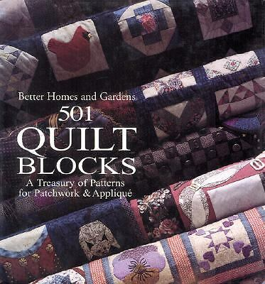 Better Homes and Gardens 501 Quilt Block Patterns Treasury of Patchwork Applique