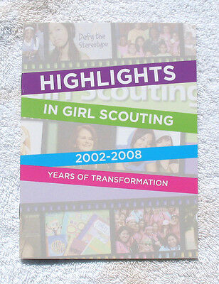 HIGHLIGHTS in GIRL SCOUTING 2002-2008 Book Program Changes Research Multi=1 Ship