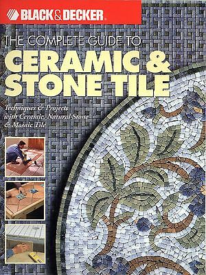 The Complete Guide to Ceramic & Stone Tile 2003
