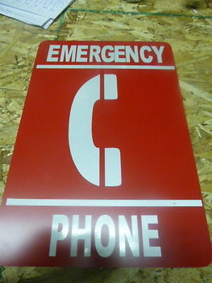 "Emergency Phone Sign 8""X12"" single SIDED  FREE SHIPPING"