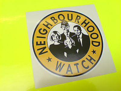 NEIGHBOURHOOD WATCH Security  Sticker Decal 1 off 100mm