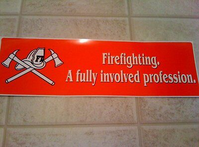 """""""Firefighting: A Fully Involved Profession"""" Fire Rescue Gift Bumper Sticker"""