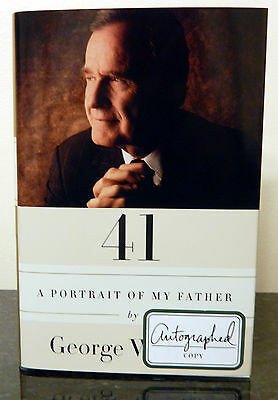 41 A Portrait of My Father by George W. Bush Signed Autographed Copy HW New