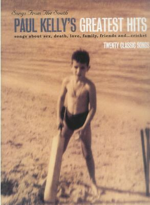 PAUL KELLY - Songs From The South PVG Book *NEW* Piano Vocal Guitar Song Lyrics