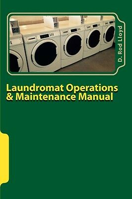 Laundromat Operations & Maintenance Manual - DIY - No prior experience needed