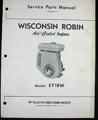 Wisconsin Robin EY18W Air Cooled Engine Service Parts Manual MM-335-A