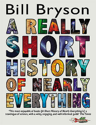 A REALLY SHORT HISTORY of NEARLY EVERYTHING by Bryson 9780552562966 FREE SHIP OZ