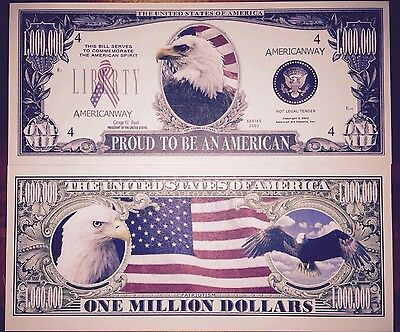 Proud To Be An American Million Dollar Bill