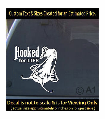 hooked for life cat fishing 6 inch decal 4 car truck home laptop fun more FH1_35