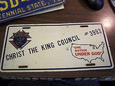 VINTAGE - KNIGHTS OF COLUMBUS - CHRIST THE KING 3993  LICENSE PLATE  - VERY GOOD