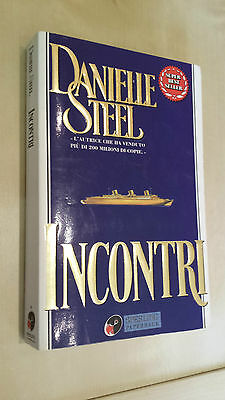 INCONTRI  Danielle Steel  Sperling & Kupfer 1996
