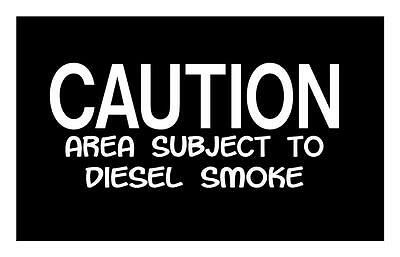 Caution Diesel Smoke Chevrolet 2500 Hd 4X9 Vinyl Car Truck Window Decal Sticker