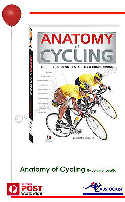 Anatomy of Cycling By Jennifer Laurita Paperback Free Shipping Brand New Ride on