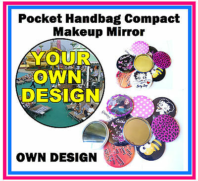 20 x PERSONALISED - HANDBAG / POCKET MAKE-UP COMPACT MIRROR - YOUR OWN DESIGN