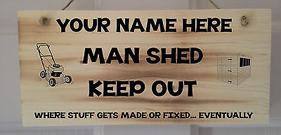 Personalised Wooden Shed Sign Plaque Where Stuff Is Made , Perfect Gift. Varnish