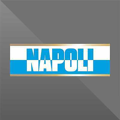 Napoli STICKER DECAL ADESIVO CALCIO FOOTBALL SUPPORTERS SERIE A ULTRAS PVC