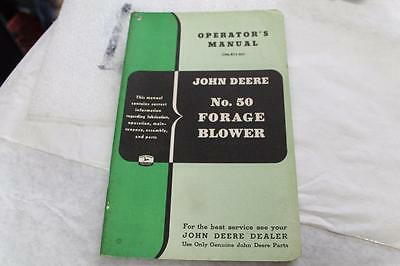 VINTAGE John Deere Model #50 Forage Blower OPERATORS OWNERS MANUAL OM-E13-851