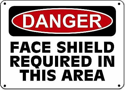 """Danger Sign - Face Shield Required In This Area - 10""""x14"""" OSHA Sign"""