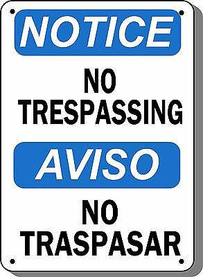 "Notice Sign - No Trespassing - 10"" x 14"" Aluminum Bilingual OSHA Safety"