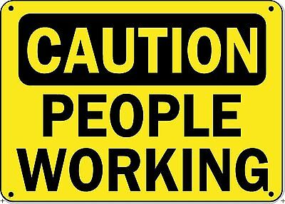 """Caution Sign - PEOPLE WORKING - 10"""" x 14"""" OSHA Safety Sign"""
