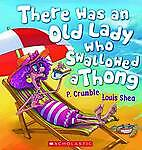 There Was An Old Lady Who Swallowed a Thong Children's Picture Story Book NEW