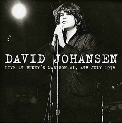 DAVID JOHANSEN - LIVE AT BUNKY'S MADISON WI, JULY 1978 (NEW) CD New York Dolls