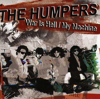 THE HUMPERS - WAR IS HELL / MY MACHINE (NEW & SEALED) Punk Rock CD 2 On 1