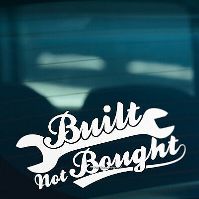 BUILT NOT BOUGHT S3 Funny Car,Bumper,Window JDM DUB VAG EURO Vinyl Decal Sticker