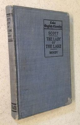 Lake English Classics The Lady of the Lake by Sir Walter Scott 1899 Editor Moody