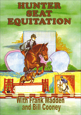 Hunter Seat Equitation DVD with Frank Madden and Bill Cooney