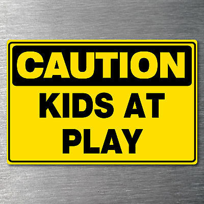 Caution Kids at play sticker 7 yr water/ fade proof vinyl safety oh&s