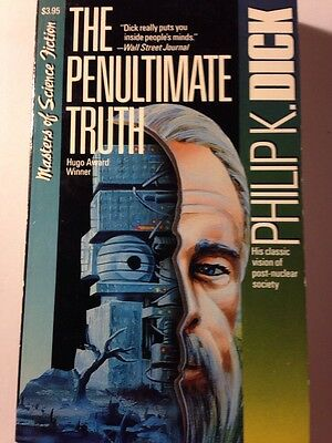 PHILIP K DICK PENULTIMATE TRUTH 1990 Carroll &Graf Great Thomas Disch Afterword!