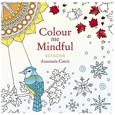 Adult Colouring Book Seasons Colour Me Mindful  A.Catris Ladies Birthday Gift